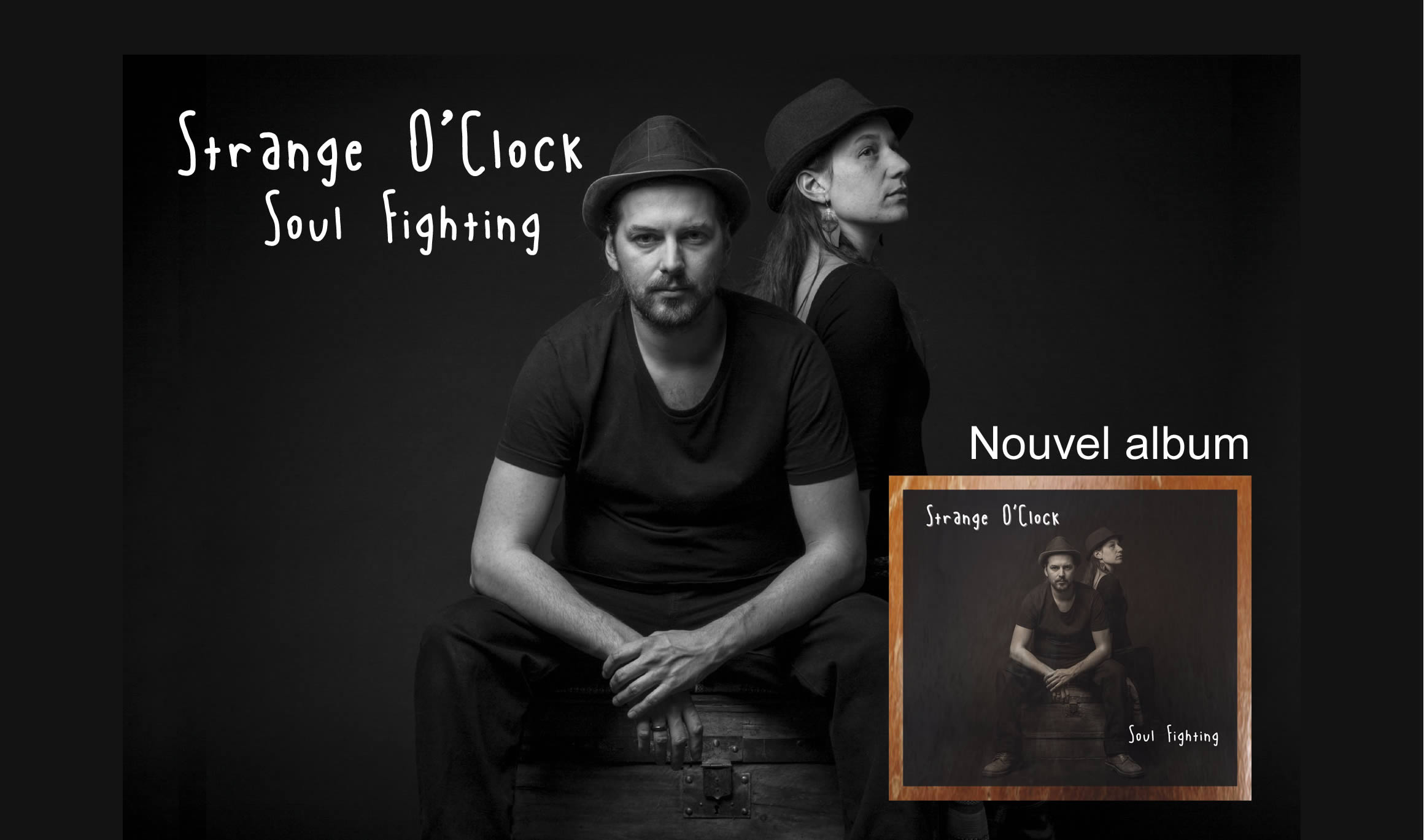 Nouvel album de Strange O'clock - Soul Fighting